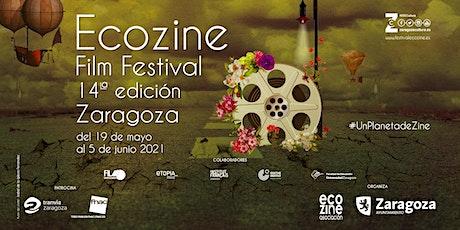 XIV ECOZINE FILM FESTIVAL.SECCIÓN OFICIAL 3. CORTO DOCUMENTAL 18:00 H entradas
