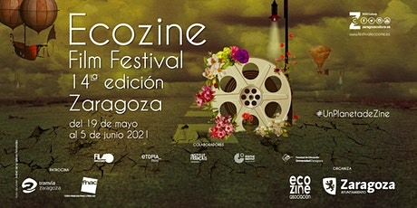 XIV ECOZINE FILM FESTIVAL.SECCIÓN OFICIAL 4. LARGO DOCUMENTAL 19:30 H entradas