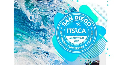 ITS California 2021 Annual Conference Registration - Attendees & Speakers tickets