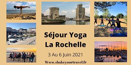 Séjour Yoga et Découverte de La Rochelle et l'Ile de Ré billets