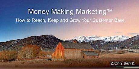 Money-Making Marketing™ tickets