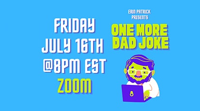 One More Dad Joke-Virtual Comedy Show (July) tickets