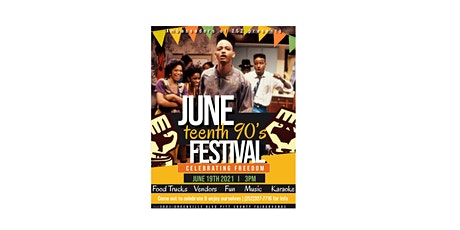 Juneteenth 90's Festival tickets