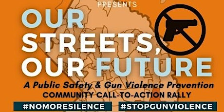 OUR STREETS, OUR FUTURE tickets