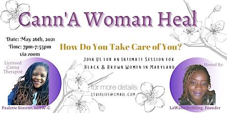 Cann'A Woman Heal biglietti