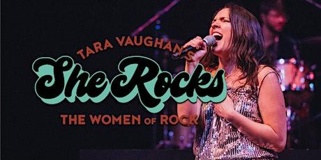 Tara Vaughan's She Rocks tickets