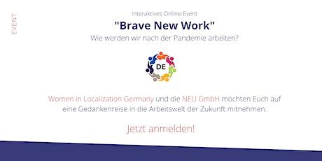 """WLDE: """"Brave New Work"""" – ein interaktives online Event Tickets"""