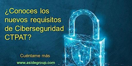 Ciberseguridad CTPAT (18 de junio 3:00pm a 4:00pm Pacífico) entradas