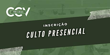 CULTO PRESENCIAL | CCV FREGUESIA ingressos