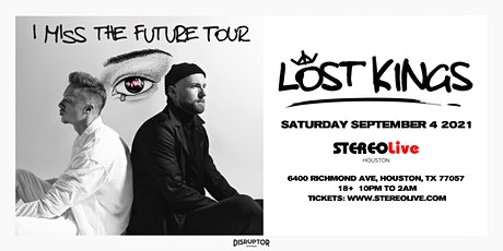 Lost Kings - Stereo Live Houston tickets