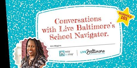 Schools 101: Conversations with Live Baltimore's School Navigator tickets