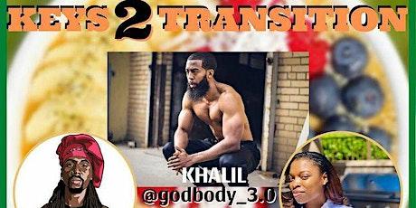 Keys To Transition Pt 2 tickets