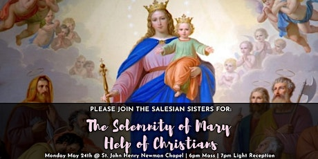 Solemnity of Mary Help of Christians - Mass, Fellowship & Fun! tickets