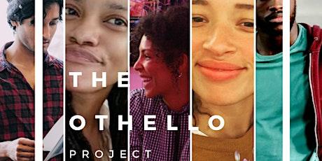 Art & Activism Webinar Series: The Othello Project tickets