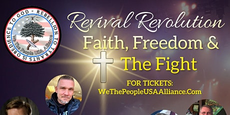 Revival Revolution - Faith, Freedom and the Fight tickets