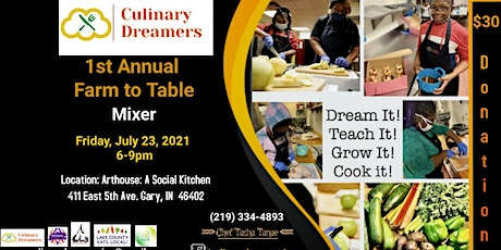 Culinary Dreamers 1st Annual Farm to Table Mixer tickets