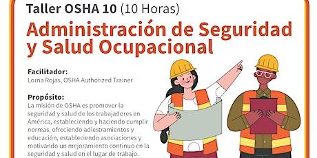 Taller en español: OSHA 10 Administración de Seguridad y Salud Ocupacional entradas