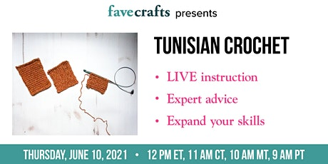 Tunisian Crochet tickets