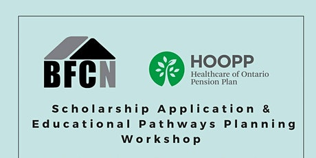 BFCN Scholarship Application & Educational Pathways Planning Workshop tickets