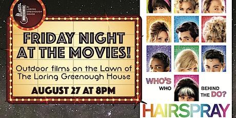 Hairspray Film Screening tickets