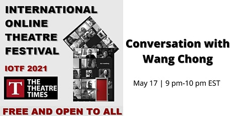 "Conversation with Wang Chong, author of ""Online Theatre Manifesto"" tickets"