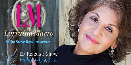 """Lorraina Marro - """"Love Is For All Time"""" CD Release tickets"""