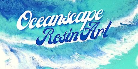 Oceanscape Resin Art tickets