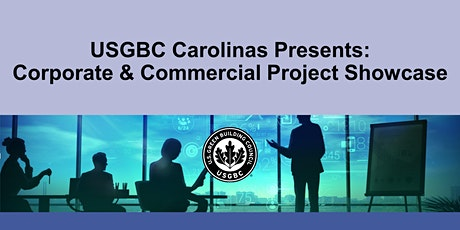 USGBC Carolinas Presents: Corporate & Commercial LEED Project Showcase tickets