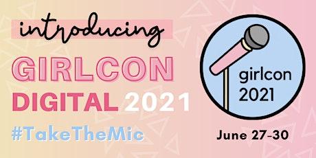 GirlCon DIGITAL 2021 tickets