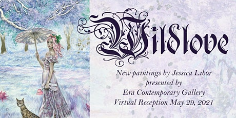 WILDLOVE  Charity Art Exhibition by Jessica Libor tickets