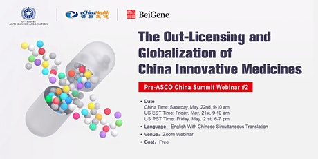 Pre-ASCO China Summit #2: Out-Licensing & Globalization of China Innovation tickets