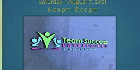 Team Success Enterprises ' 3rd Annual Gala tickets