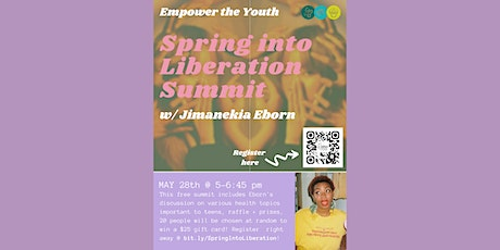 Spring Into Liberation Summit: Empower the Youth! tickets
