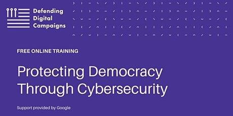 FREE Training in Virginia: Protecting Democracy Through Cybersecurity tickets