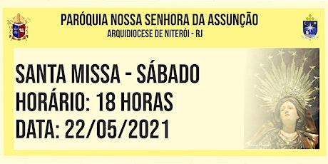 PNSASSUNÇÃO CABO FRIO - SANTA MISSA - SÁBADO - 18 HORAS - 22/05/2021 ingressos