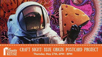 Craft Night: Blue Origin Postcard Project tickets