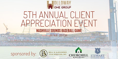 2021 5th HHG Annual Client Appreciation - Nashville Sounds Game tickets