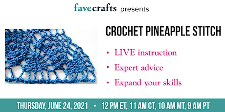 Crochet Pineapple Stitch tickets