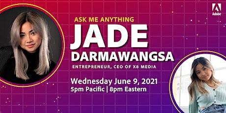 Ask Me Anything with Jade Darmawangsa Tickets