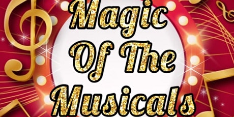 Magic of the Musicals night 2 tickets