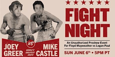 FIGHT NIGHT! w/ Joey Greer & Mike Castle tickets