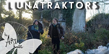 Lunatraktors - in person and online at The Art House tickets