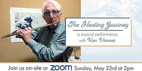 """""""The Healing Journey"""" A Musical Performance with Ken Vermes tickets"""