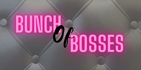 Bunch of Bosses ( brunch/ convention) tickets