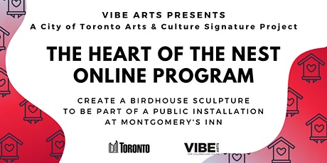 The Heart of the Nest | A City of Toronto Arts & Culture Signature Project tickets