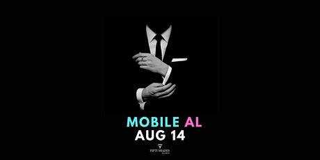 Fifty Shades Live|Mobile, AL tickets