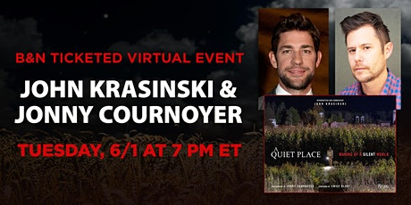 B&N Virtual Event: John Krasinski & Jonny Cournoyer celebrate A QUIET PLACE tickets