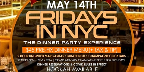 *EVERY FRIDAY* | FRIDAYS IN NYC - The return of the DINNER PARTY tickets