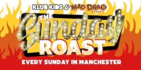 KLUB KIDS MANCHESTER PRESENTS: The Sunday Roast (Ages 18+) tickets
