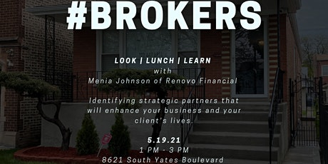 Look, Lunch, & Learn BROKERS' OPEN tickets